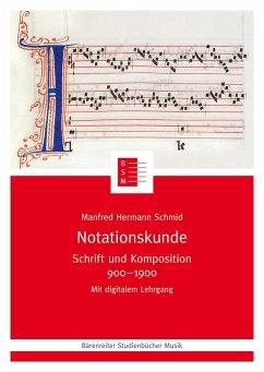 Notationskunde - Schmid, Manfred H.
