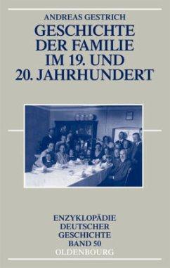 Geschichte der Familie im 19. und 20. Jahrhundert - Gestrich, Andreas