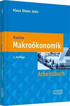 Arbeitsbuch Makroökonomik - John, Klaus D.