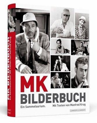 Manfred Krug: MK Bilderbuch - Ein Sammelsurium - Krug, Manfred