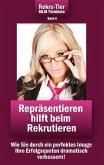 REKRU-TIER MLM Trickkiste Band 6: Repräsentieren hilft beim Rekrutieren