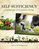 Self-Sufficiency: A Guide to 21st-Century Living