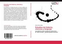 Estudios de historia, ciencias y lenguaje