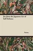 Jiu-Jitsu the Japanese Art of Self Defence