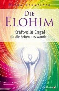 Die Elohim - Schneider, Petra