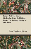 Beauty And The Beast; Cinderella; Little Red Riding Hood; The Sleeping Beauty In The Wood