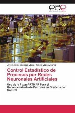 Control Estadístico de Procesos por Redes Neuronales Artificiales