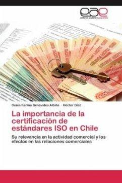 La importancia de la certificación de estándares ISO en Chile