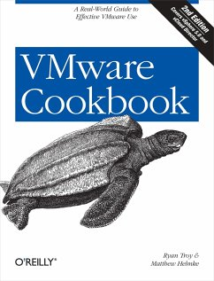 VMware Cookbook: A Real-World Guide to Effective VMware Use - Troy, Ryan; Helmke, Matthew