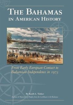The Bahamas in American History - Tinker, Keith