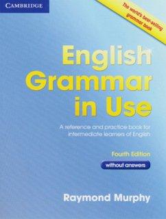 English Grammar in Use - Fourth Edition. Book w...
