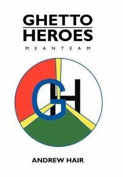 Ghetto Heroes