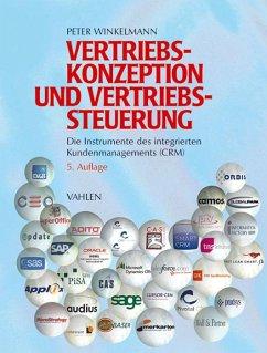 Vertriebskonzeption und Vertriebssteuerung - Winkelmann, Peter