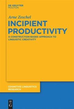 Incipient Productivity - Zeschel, Arne