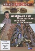 Weserland und Meeresstrand - Von Bremen bis zur Nordsee - Wunderschön!