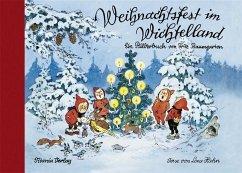 Weihnachtsfest im Wichtelland - Baumgarten, Fritz; Hahn, Lena