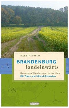 Brandenburg, landeinwärts - Mosch, Martin