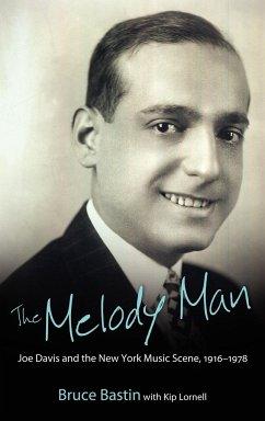 The Melody Man: Joe Davis and the New York Musi...