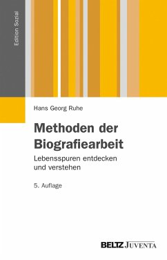 Methoden der Biografiearbeit - Ruhe, Hans G.