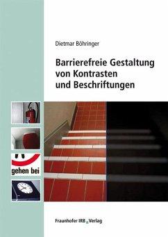 Barrierefreie Gestaltung von Kontrasten und Schriften - Böhringer, Dietmar