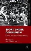 Sport Under Communism: Behind the East German 'Miracle'