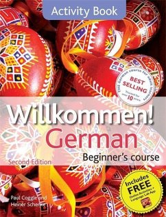 Willkommen German Beginner's Course: Activity Book - Coggle, Paul; Schenke, Heiner
