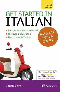 Get Started in Italian Absolute Beginner Course - Bowles, Vittoria