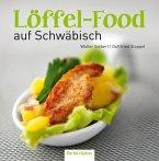 Löffel-Food auf Schwäbisch