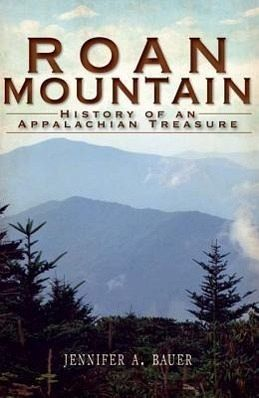 roan mountain history of an appalachian treasure von. Black Bedroom Furniture Sets. Home Design Ideas