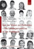 Von der Vision zu Profession