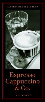 Geburtstagskalender Espresso, Cappuccino & Co. - Anzenberger, Toni; Anzenberger-Fink, Christina
