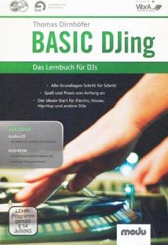 Basic DJing, m. Audio-CD + DVD-ROM