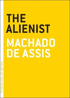 The Alienist - Assis, Machado De