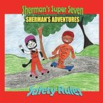 Sherman's Adventures: Sherman's Super Seven Safety Rules