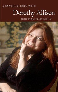 Conversations with Dorothy Allison - Allison, Dorothy