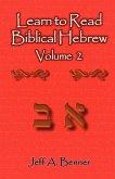 Learn to Read Biblical Hebrew Volume 2