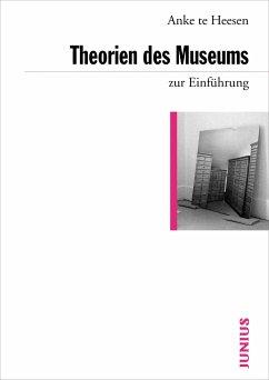 Theorien des Museums zur Einführung - Heesen, Anke te