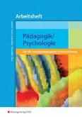 Pädagogik/Psychologie. Für die sozialpädagogische Erstausbildung - Arbeitsheft