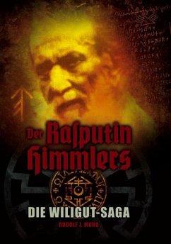 Der Rasputin Himmlers - Mund, Rudolf J.