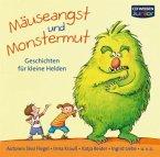 Mäuseangst und Monstermut, 2 Audio-CDs