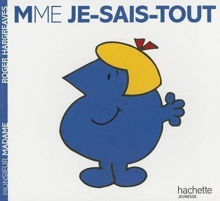 Madame je sais tout von roger hargreaves als taschenbuch portofrei bei b - Madame tout va bien ...