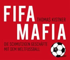 FIFA-Mafia, 6 Audio-CDs - Kistner, Thomas