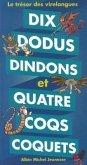 Dix Dodus Dindons Et Quatre Coqs Coquets - Le Tresor Des Virelangues