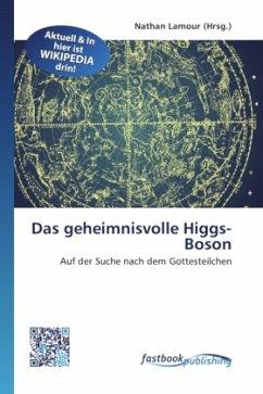 Das geheimnisvolle Higgs-Boson
