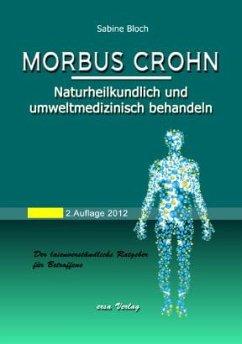 Morbus Crohn naturheilkundlich und umweltmedizi...