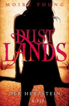 Dustlands - Der Herzstein - Young, Moira