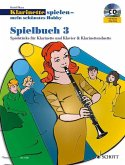 Klarinette spielen mein schönstes Hobby, Spielbuch 3 Klarinetten u. Klavier, m. Audio-CD