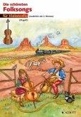 Die schönsten Folksongs, für 1-2 Violoncelli