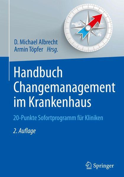 handbuch changemanagement im krankenhaus fachbuch. Black Bedroom Furniture Sets. Home Design Ideas