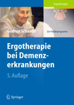 Ergotherapie bei Demenzerkrankungen - Schaade, Gudrun